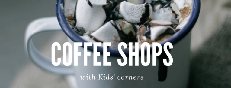 Coffee Shops with Kids Corner - Dan Jones